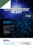 Las Tendencias Tecnológicas Que Tu Negocio Debe Seguir en 2017