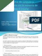 Sistema de Carguío y Transporte en La Minería Block Caving Ppt