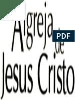 A Igreja de Jesus Cristo - Em Defesa Da Fé Católica