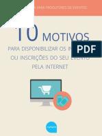 10 Motivos Para Disponibilizar Os Ingressos Pela Internet