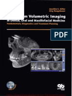 Cone-beam Volumetric Imaging in Dental, Oral and Maxillofacial Medicine