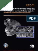 Cone-beam Volumetric Imaging in Dental, Oral and Maxillofacial Medicine