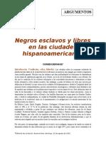Negros Esclavos y Libres en Las Ciudades Hispanoamericanas