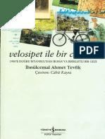 İbnülcemal Ahmet Tevfik - Velosipet Ile Bir Cevelan- 1900-e Doğru İstanbul-dan Bursa-ya Bisikletli Bir Gezi