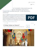 """OEA_ La Corte y La Comisión Interamericana de Derechos Humanos Despiden Personal y Suspenden Audiencias Por """"Crisis Financiera Extrema"""" - Noticias Uruguay LARED21"""