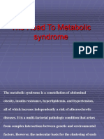 The Road to Metabolic Syndrome