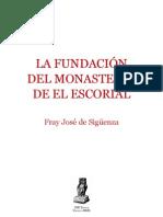 Fundación del monasterio de El Escorial