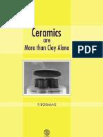 Ceramics Are More Than Clay Alone