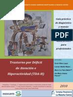 Guia Práctica de Diagnóstico y Manejo Clínico Del TDAH en Niños y Adolescentes Para Profesionales (2010)