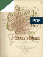 Ernesto Kohler Valse Espagnole Op 57
