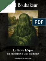 Dalil Boubakeur, La Fatwa Laïque qui Supprime le Voile Islamique