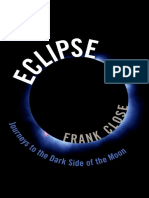 Eclipse ― Journeys to the Dark Side of the Moon