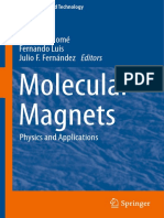 (NanoScience and Technology) Javier Tejada (Auth.), Juan Bartolomé, Fernando Luis, Julio F. Fernández (Eds.)-Molecular Magnets_ Physics and Applications-Springer-Verlag Berlin Heidelberg (2014)