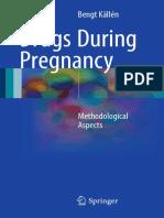 Bengt Källén (auth.)-Drugs During Pregnancy_ Methodological Aspects-Springer International Publishing (2016).pdf