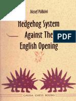 Palkovi Joszef - Hedgehog System Against The English Opening  1997.pdf