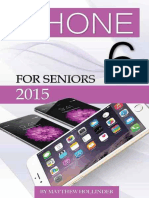 iPhone 6 for Seniors 2015 by Matthew Hollinder