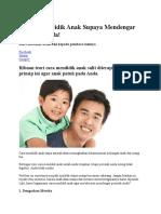 4 Cara Mendidik Anak Supaya Mendengar Perintah Anda