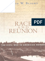 Race and Reunion - The Civil War in American Memory - Blight