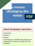 As Marcas Ideolc3b3gicas Dos Textos