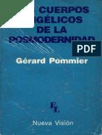 Los cuerpos angélicos de la posmodernidad [Gérard Pommier]