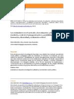 Los  estándares  en  el  currículo  y  la  evaluación:  ¿relaciones  de   medición,  control  y  homogenización  o,  posibilidad  de   formación,  diversidad  y  evaluación  crítica?