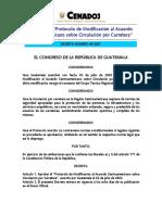 Decreto 68-2007. Modificación Al Acuerdo Centroamericano de Circualación en Carretera