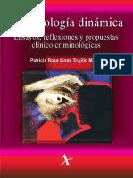 Criminologia Dinamica Ensayos Reflexiones y Propuestas Clinico Criminologicas