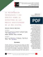 Icono14. A8/V2. La reconversión tecnológica y sus efectos sobre la estruc-tura de los medios audiovisuales en la era digital