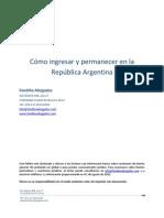 Como entrar y permanecer en la Argentina