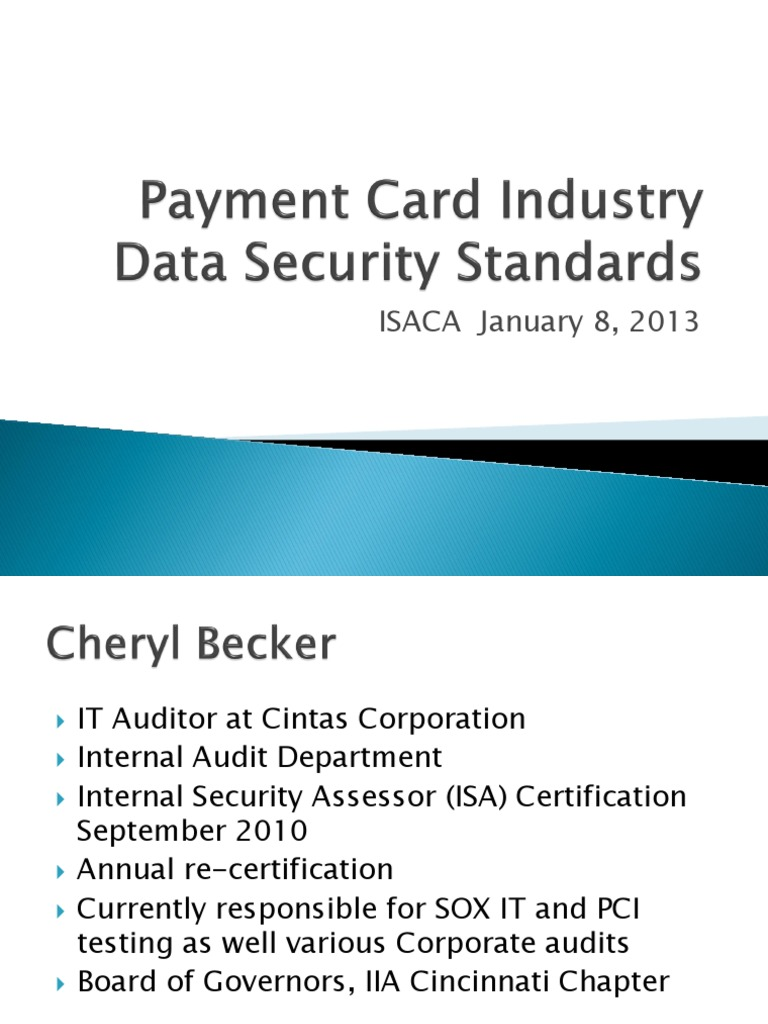 Payment Card Industry For Isaca Data Security Standards Standard Online Safety Privacy