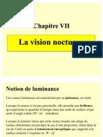 Optique 7 Vision Nocturne