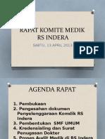 Presentasi Rapat Komite Medik 13 Juli 2013