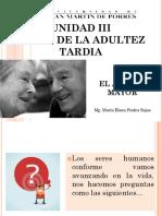 1 UNIDAD III ADULTEZ TARDIA Conceptualizacion, Retos Teorias Envejecimiento Desarrollo Fisico y Sexual