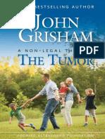 The Tumor_ a Non-Legal Thriller - John Grisham