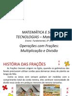 Operações Com Frações - Multiplicação e Divisão