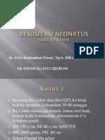 Diskusi Kasus Resusitasi Neonatus