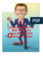 Hypnosis....Who It Will Work For