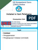 1. UKG Online GTK - Install E-Xam Pelaksana