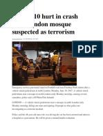 1 Dead, 10 Hurt in Crash Near London Mosque Suspected as Terrorism