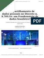 Jacqueline_O Compartilhamento de Dados Pessoais No Decreto n. 8.789_16_ Um Frankenstein de Dados Brasileiro_ - JOTA