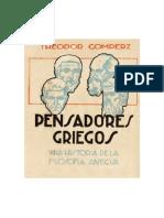 Gomperz, Theodor - Pensadores Griegos. Una Historia de La Filosofía Antigua [Vol. 1] [1893]