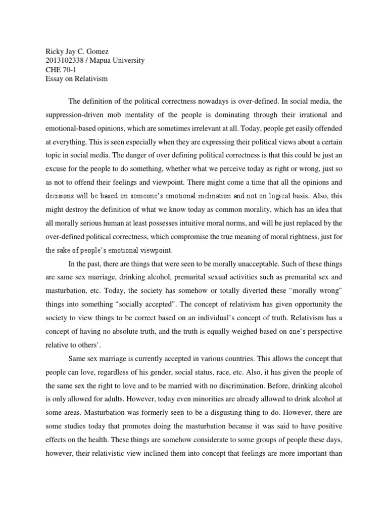 relativism and morality essay Find essay examples relativism and morality relativism and morality relativism and morality in the issue on relativism and morality.
