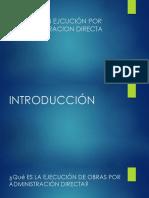 OBRAS EN EJCUCIÓN POR ADMINISTRACION DIRECTA.pptx