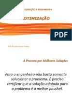 314888224-Introducao-a-Engenharia-Aula-07-Otimizacao-1-ppt.ppt