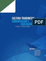 CULTURA TRANSMEDIA, COMUNiCACIÓN y EDUCACIÓN