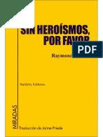 Sin Heroismos Por Favor Raymond Carver
