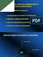 22543822-Integrarea-Politica-Monetara-Si-Fiscala-Europeana.ppt