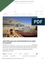 ¿Qué Falta Para Una Real Inclusión de La Mujer en Minería_ - Minería Chilena