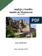 El Complejo y Bendito Mundo de Montserrat NUEVA VERSION