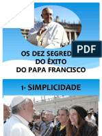 Os Dez Segredos Do Exito Do Papa Francisco